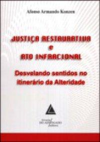 Justiça restaurativa e ato infracional