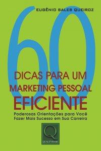 60 dicas para um marketing pessoal eficiente