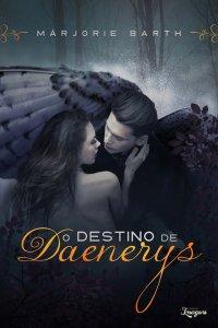 O Destino de Daenerys