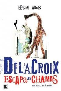 Delacroix escapa das chamas