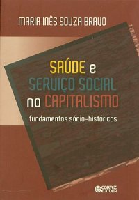 Saúde e Serviço Social no Capitalismo