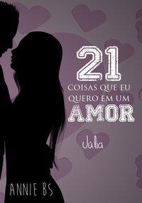 21 coisas que eu quero em um amor