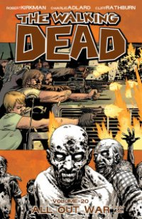 THE WALKING DEAD VOLUME 20