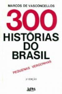 300 Histуrias do Brasil
