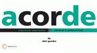 ACORDE - CONVERSAS E PONTOS DE VISTA / EXPERIMENTE EXPERIMENTOS