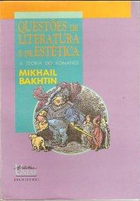 Questхes de literatura e de estética