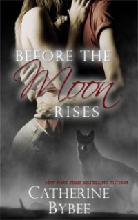 Before the Moon Rises (Ritter Werewolves