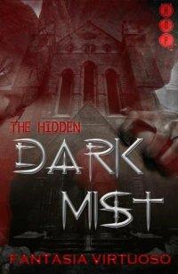 Dark Mist (The Hidden, #1)