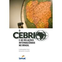 O CEBRI e as relaçхes internacionais no Brasil