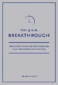 The 4 a.m. Breakthrough