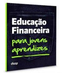 Educa��o Financeira para Jovens Aprendizes