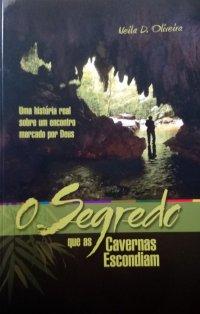 O Segredo que as Cavernas Escondiam