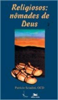 Religiosos: Nômades de Deus