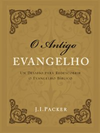 O Antigo Evangelho