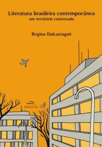 Literatura brasileira contemporвnea: um territуrio contestado