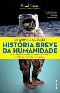 De Animais a Deuses: Histуria Breve da Humanidade