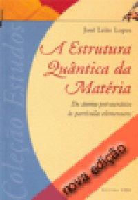 A estrutura Qu�ntica da Mat�ria