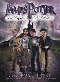 James Potter e a Cúpula dos Destinos