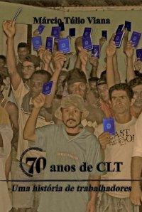 70 anos de CLT