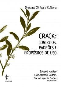 Crack: Contextos, padrхes e propуsitos de uso