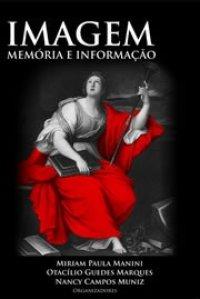 Imagem, Memуria, Informação