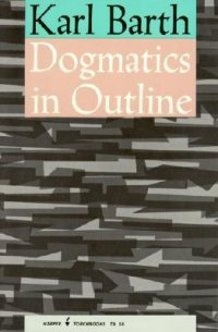 Dogmatics in Outline