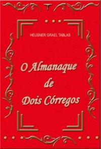 O Almanaque de Dois Cуrregos