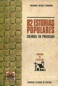 82 Estуrias Populares colhidas em Piracicaba