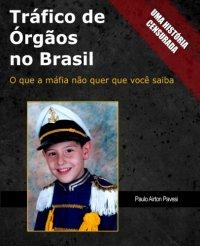 Tr�fico de �rg�os no Brasil