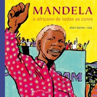 Mandela o Africano de Todas as Cores