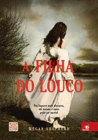 http://www.skoob.com.br/livro/372416-a-filha-do-louco