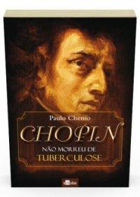Chopin não morreu de tuberculose
