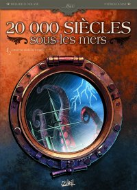 20 000 siиcles sous les mers, Tome 1