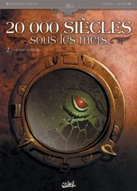 20 000 siиcles sous les mers, Tome 2