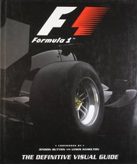 Formula 1: The Definitive Visual Guide