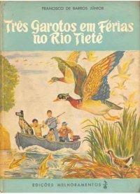 Tr�s garotos em f�rias no rio Tiet�