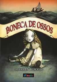 Resenha - Boneca de Ossos - Holly Black