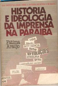 Histуria e ideologia da imprensa na Paraíba