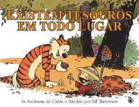 Calvin e Haroldo: Existem Tesouros Em Todo Lugar
