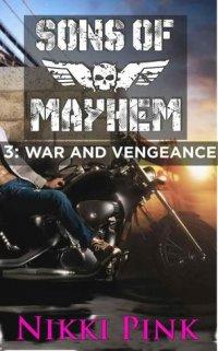 War and Vengeance (Sons of Mayhem #3)