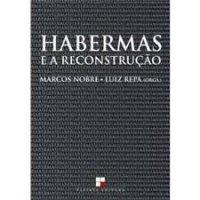 Habermas e a Reconstrução