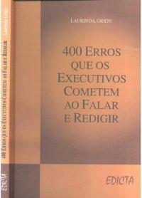 400 Erros Que Os Executivos Cometem Ao Falar E Redigir