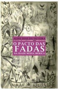 O Pacto das fadas na Idade Média Ibérica
