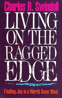 Living on the Ragged Edge