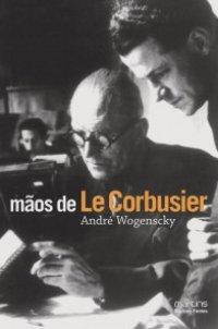 Mãos de Le Corbusier