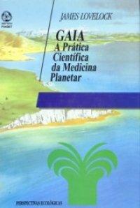 GAIA A Prática Científica da Medicina Planetar