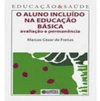 O ALUNO INCLUíDO NA EDUCAçãO BáSICA
