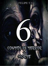 6: Contos de Terror & Morte