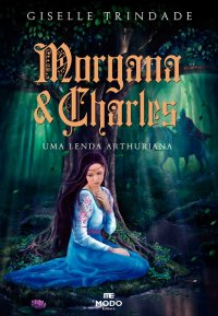 Morgana e Charles