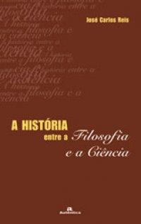 A Hist�ria entre a filosofia e a ci�ncia